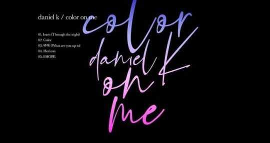 Kang Daniel'in 'Color On Me' şarkı listesi yayınlandı